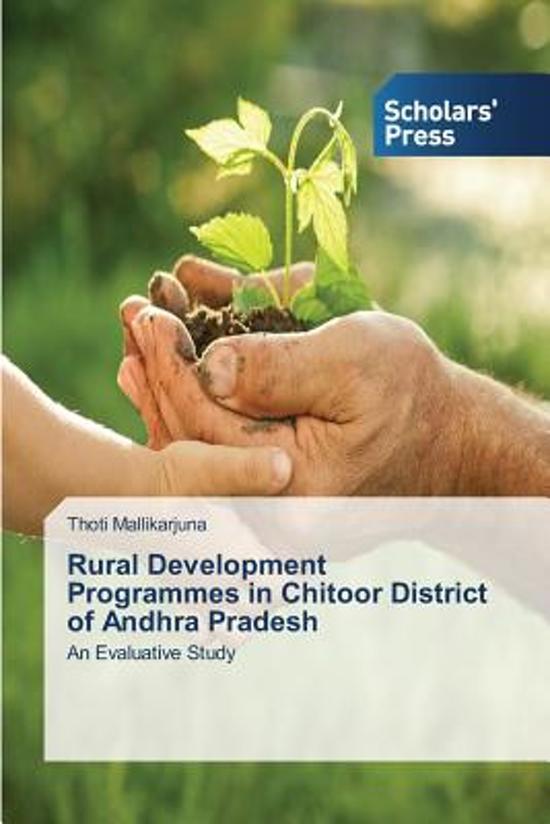 Rural Development Programmes in Chitoor District of Andhra Pradesh