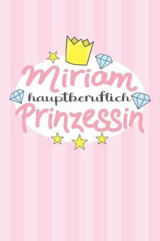 Miriam - hauptberuflich Prinzessin
