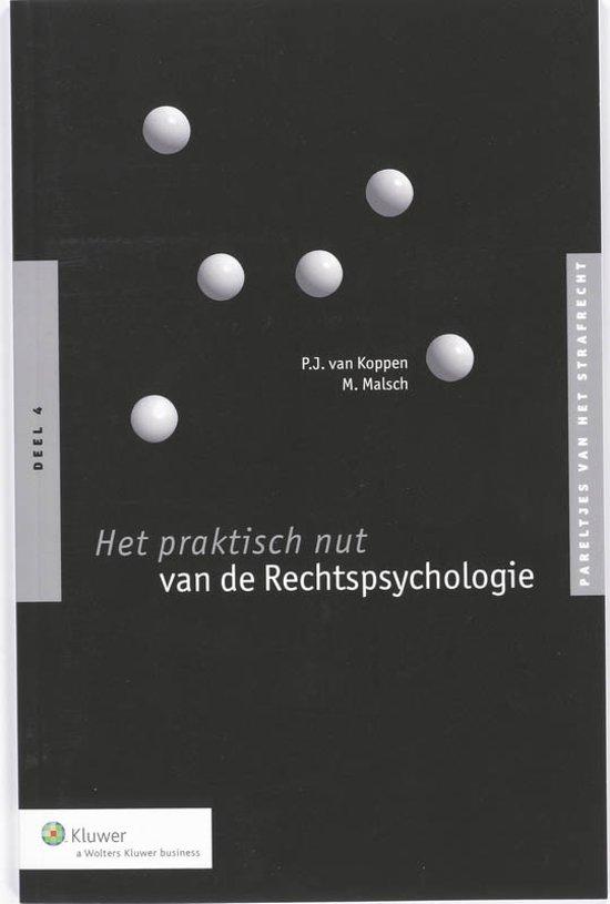 Pareltjes van het strafrecht 4 - Het praktisch nut van de rechtspsychologie