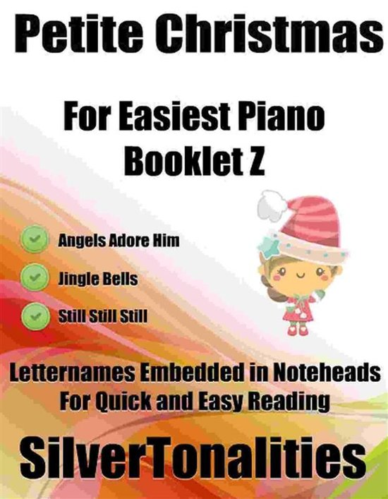 Petite Christmas for Easiest Piano Booklet Z