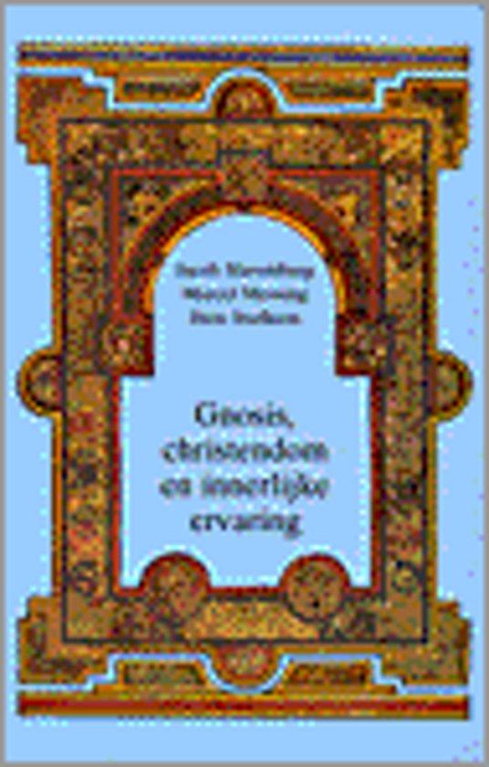 Gnosis, christendom en innerlijke ervaring