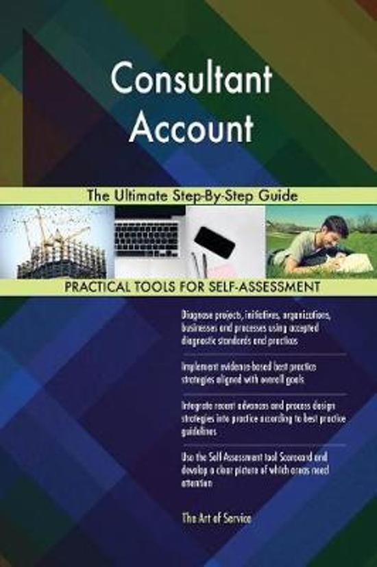 Consultant Account the Ultimate Step-By-Step Guide