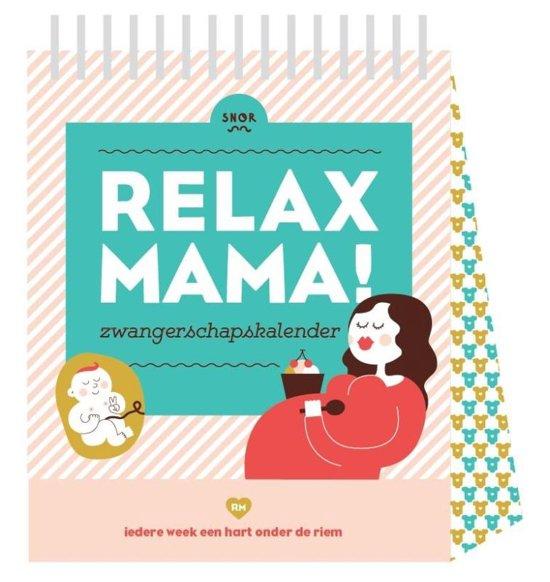 Relax Mama Relax mama zwangerschapskalender