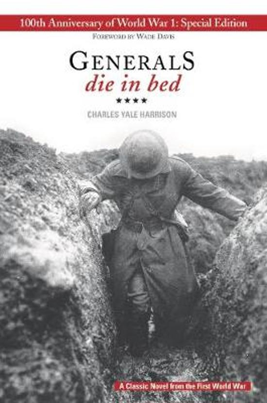 an analysis of generals die in bed a novel by charles yale harrison An introduction places generals die in bed in its this book was lauded as the best of the war books by the generals die in bed charles yale harrison.
