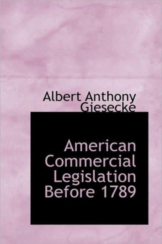 American Commercial Legislation Before 1789
