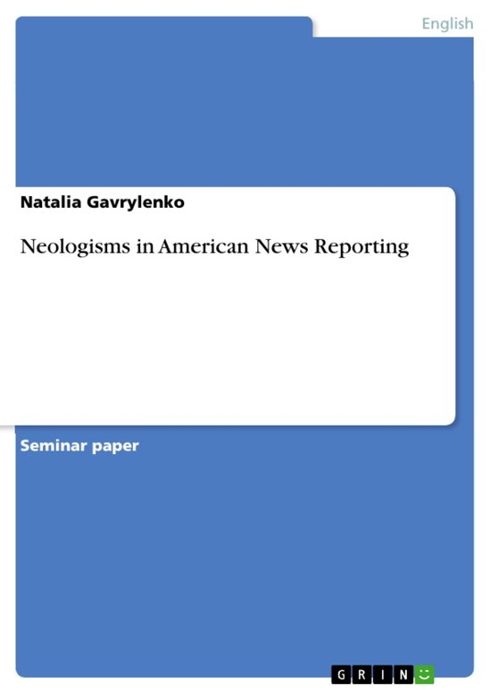 Neologisms in American News Reporting