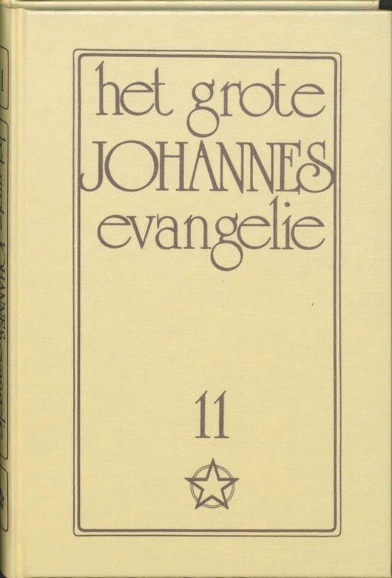 Het grote Johannes Evangelie 11
