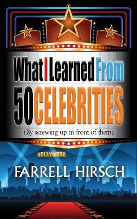 What I Learned from 50 Celebrities