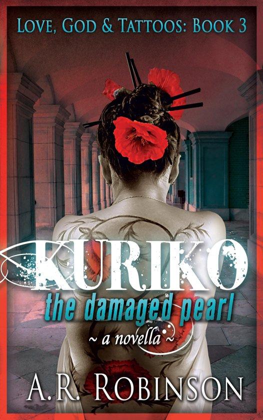 Kuriko The Damaged Pearl: A Novella