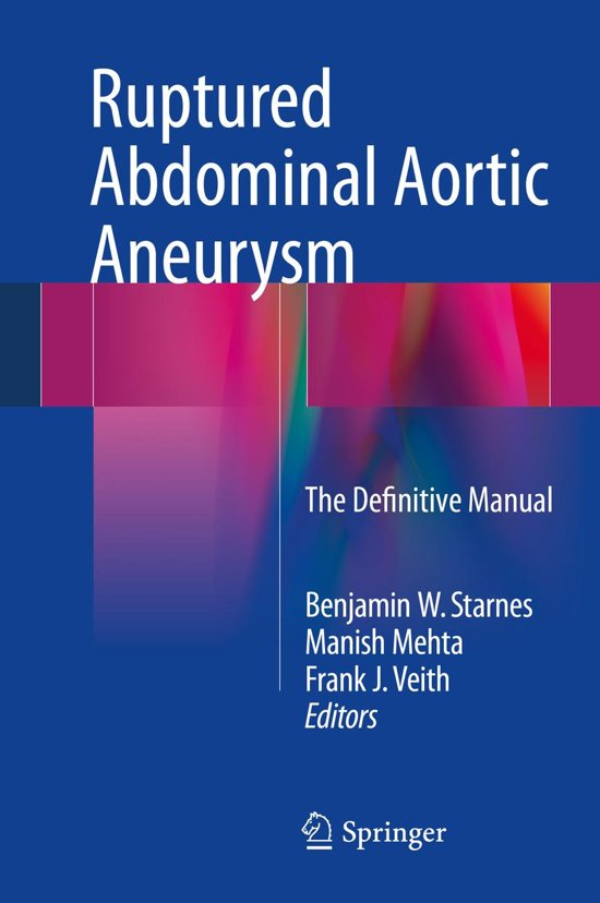 Ruptured Abdominal Aortic Aneurysm