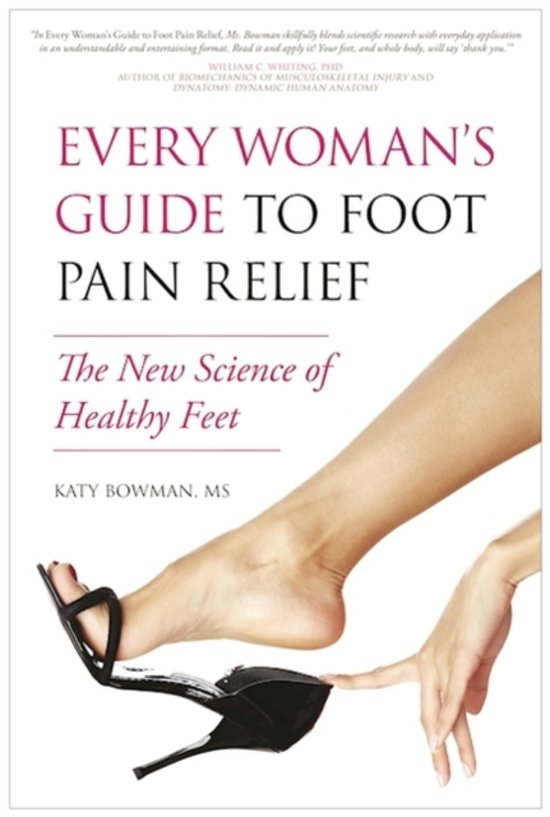 Every Woman's Guide to Foot Pain Relief