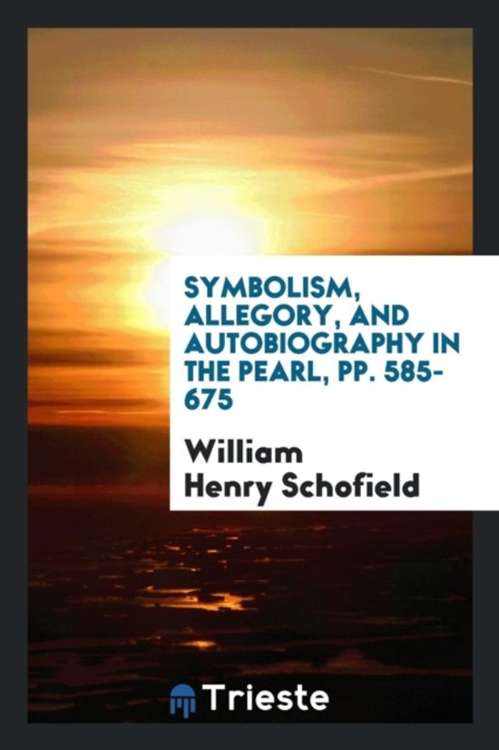 Bol Symbolism Allegory And Autobiography In The Pearl Pp