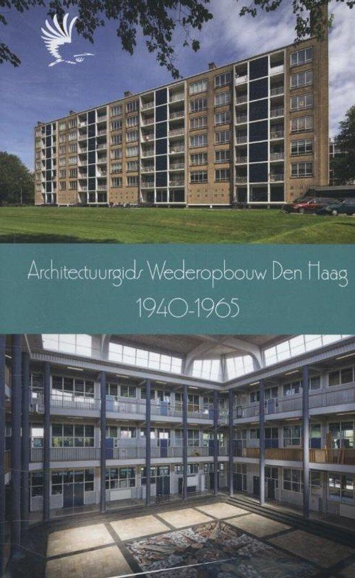 VOM-reeks 2013 3 - Architectuurgids wederopbouw Den Haag 1940-1965