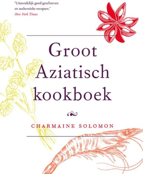 Culinaire Klassiekers - Groot Aziatisch kookboek