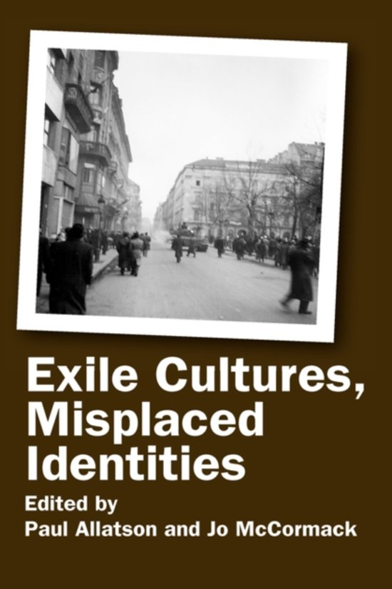 Exile Cultures, Misplaced Identities