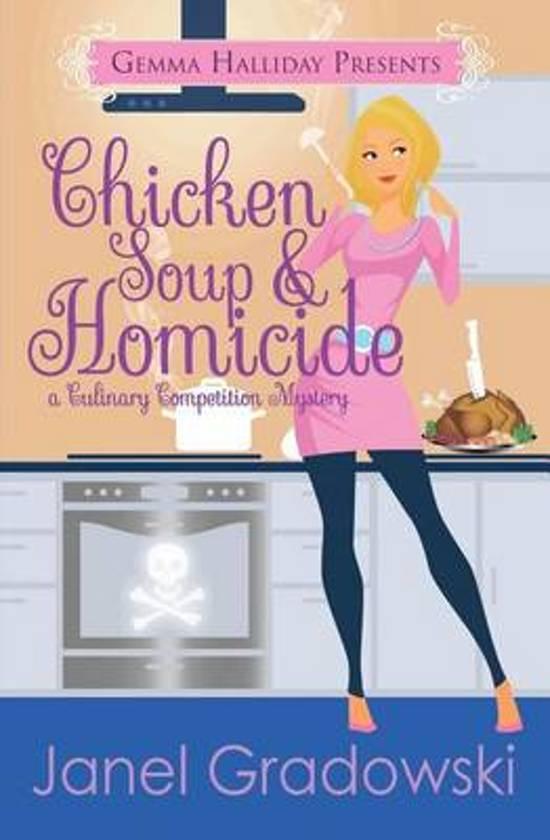 Chicken Soup & Homicide