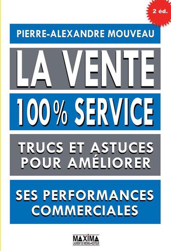 La vente 100% service