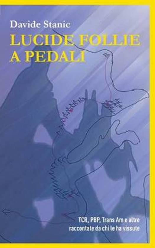Lucide follie a pedali