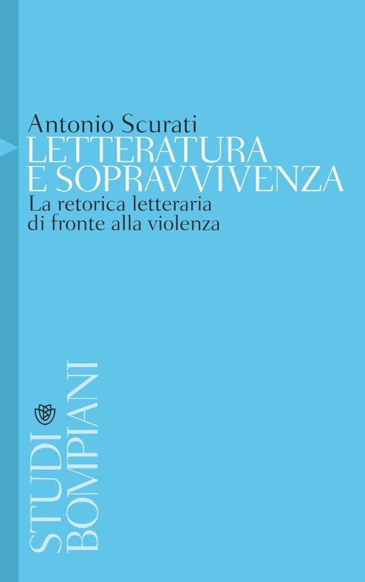 Boek cover Letteratura e sopravvivenza van Antonio Scurati (Onbekend)