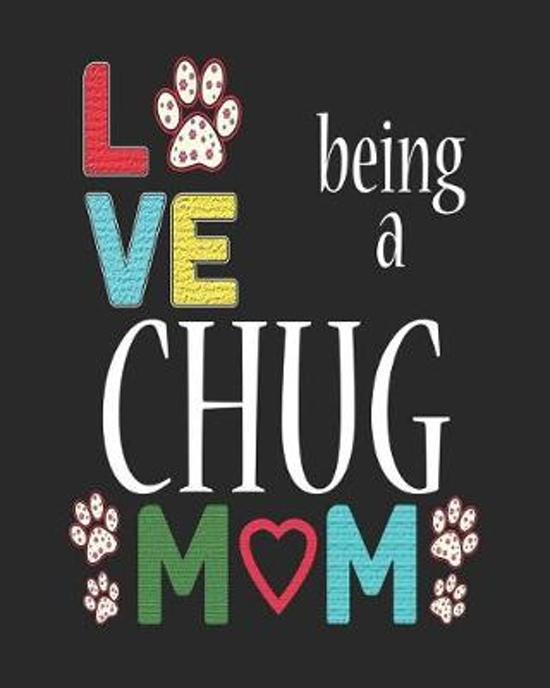 Love Being a Chug Mom
