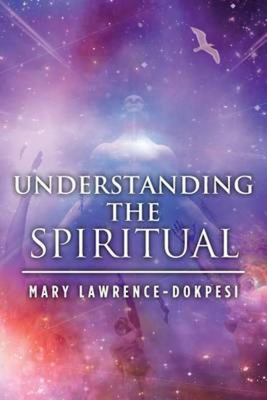 Understanding the Spiritual