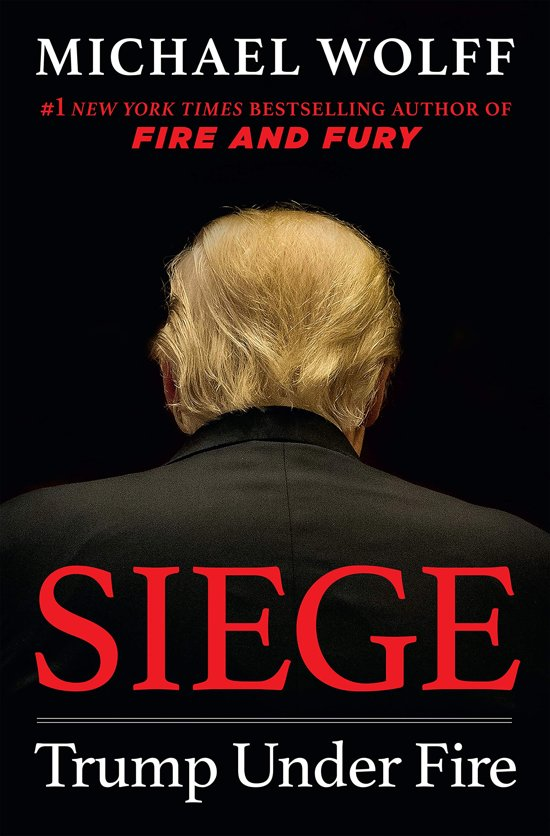 Boek cover Siege: trump under fire van Michael Wolff (Paperback)