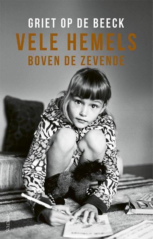 Boek cover Vele hemels boven de zevende van Griet Op de Beeck (Paperback)