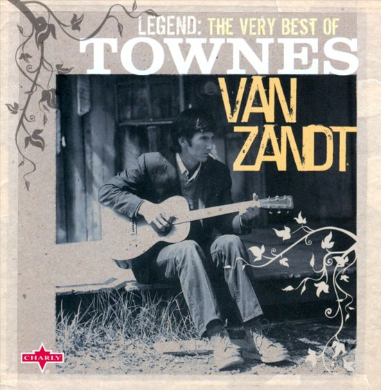 CD cover van Legend van Townes Van Zandt