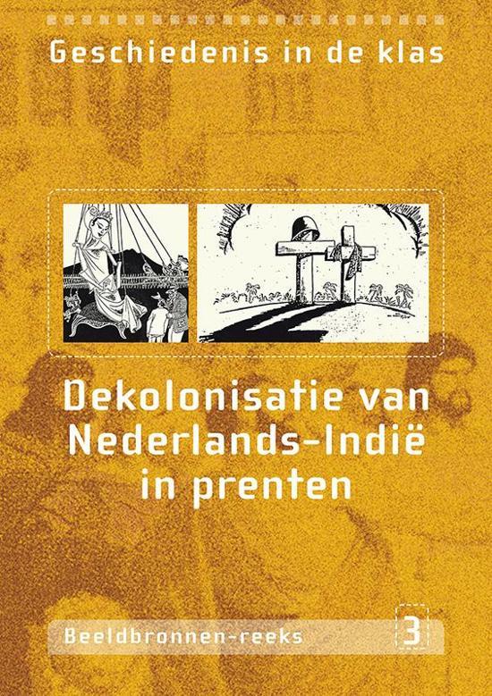 Dekolonisatie van Nederlands Indi? in prenten