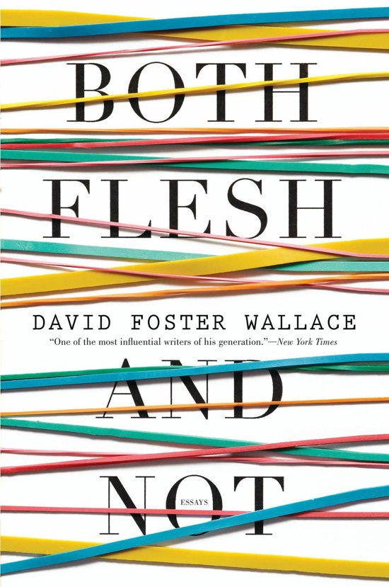"david foster wallace collection essays David foster wallace was, in his own estimation, ""a near great junior tennis player"" between the ages of 12 and 15 of the five essays in this volume."