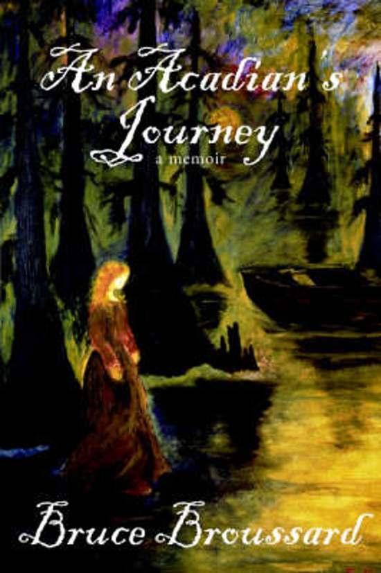 An Acadian's Journey: A Memoir