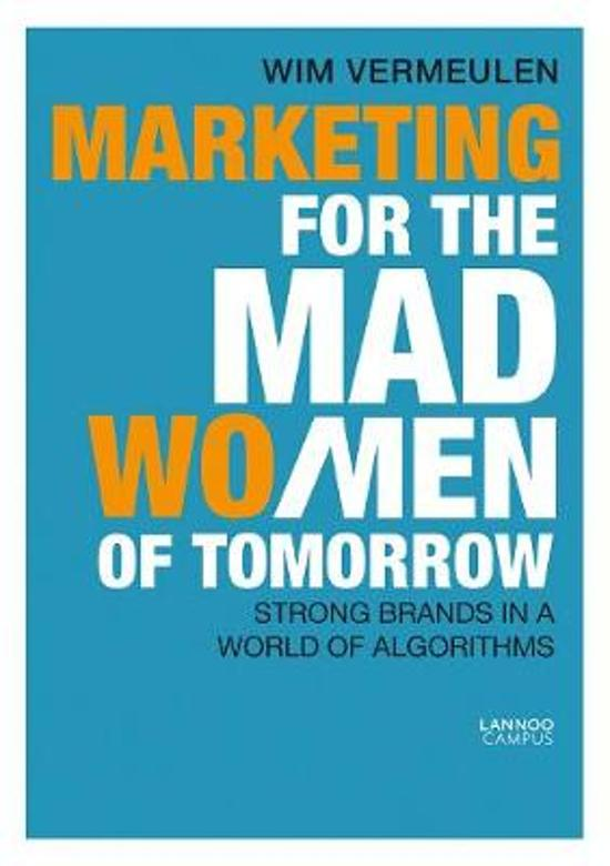 Marketing for the Mad (Wo)Men of Tomorrow