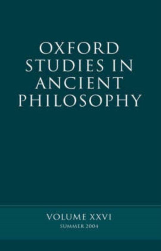 Oxford Studies in Ancient Philosophy XXVI