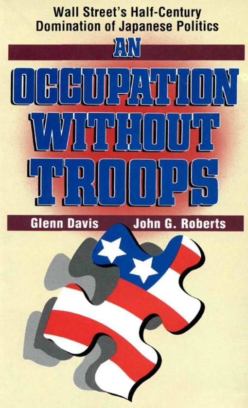 An Occupation without Troops