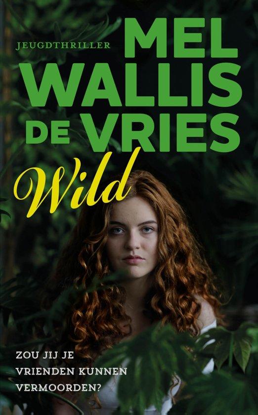 Boek cover Wild van Mel Wallis de Vries (Onbekend)