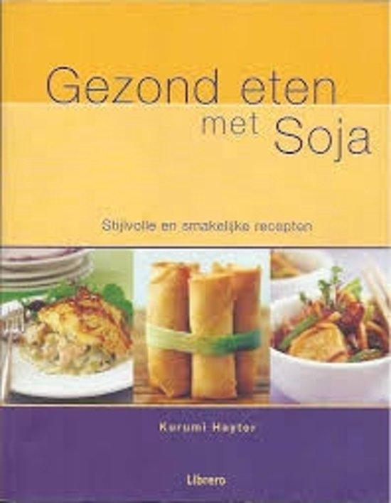 Gezond Eten Met Soja