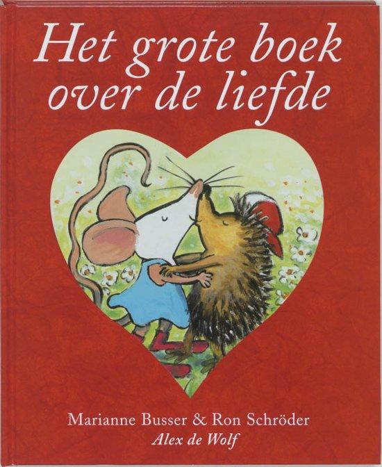 Het grote boek over de liefde marianne busser for Het boek over jou