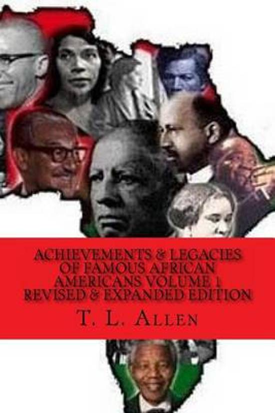 Achievement & Legacies of Famous African Americans Vol. 1