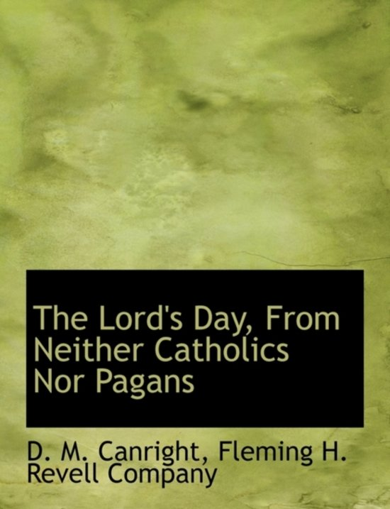 The Lord's Day, from Neither Catholics Nor Pagans
