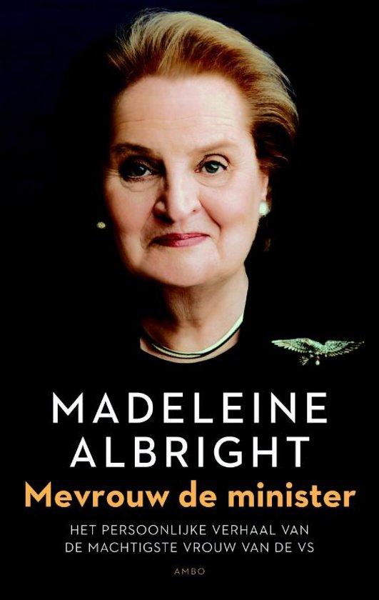 Boek cover Mevrouw de minister van Madeleine Albright (Paperback)