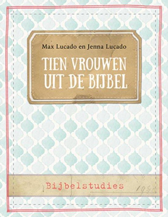 Citaten Uit De Bijbel : Bol tien vrouwen uit de bijbel max lucado jenna