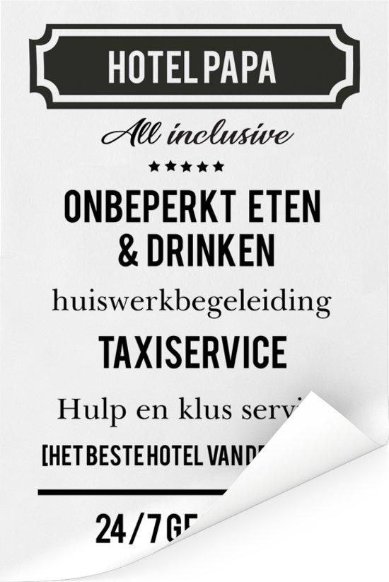 Origineel cadeau voor vader - Hotel Papa - cadeau papa met tekst Poster 20x30 cm