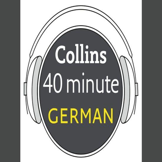 Afbeelding van German in 40 Minutes: Learn to speak German in minutes with Collins