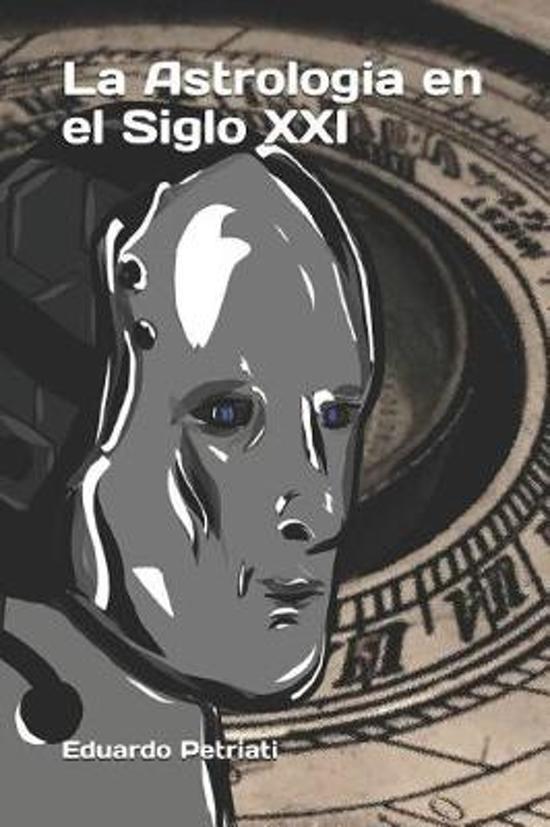 La Astrologia En El Siglo XXI