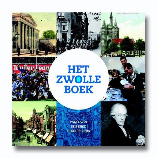 d36da8c71af4ae bol.com | Het Zwolle boek, Wim Coster | 9789491196478 | Boeken