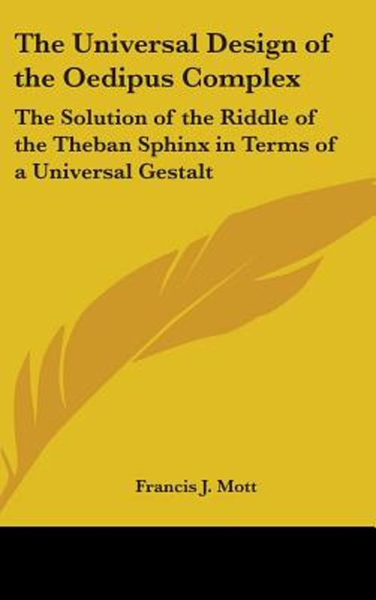 the universal lessons of oedipus the