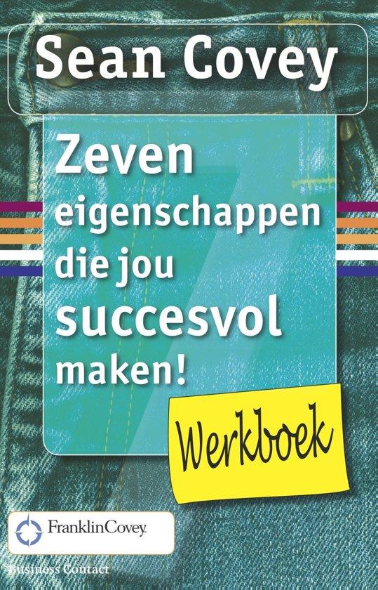 Werkboek - De zeven eigenschappen die jou succesvol maken