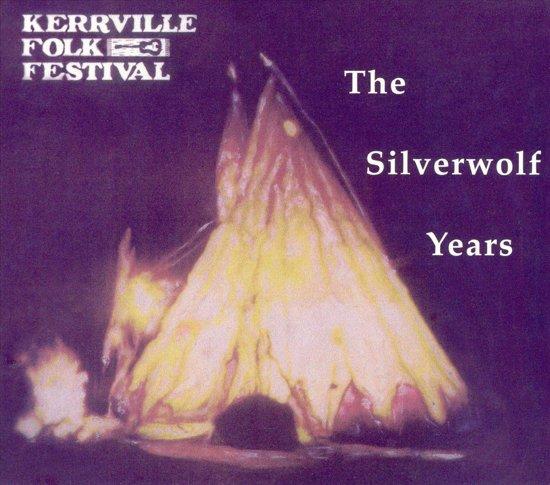 Kerrville Folk Festival: The Silverwolf Years