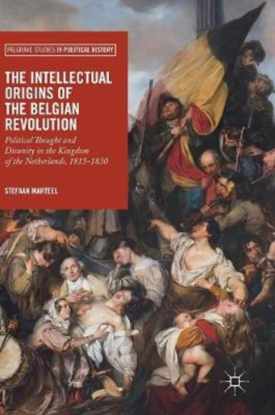 The Intellectual Origins of the Belgian Revolution