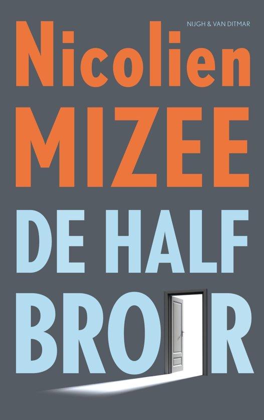 Boek cover De halfbroer van Nicolien Mizee (Onbekend)